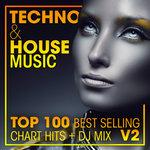 Techno & House Music Top 100 Best Selling Chart Hits & DJ Mix V2