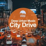 City Drive: Deep Urban Music