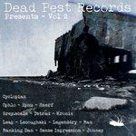 Dead Pest Records Presents : Vol 2
