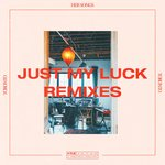 Just My Luck (Remixes)