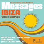 Papa Records & Reel People Music present: Messages Ibiza 2012 Sampler