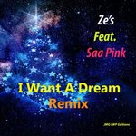 I Want A Dream