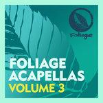 Foliage Acapellas Vol 3