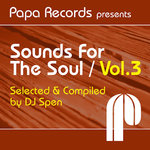 Papa Records presents Sounds For The Soul Vol 3
