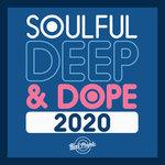 Soulful Deep & Dope 2020