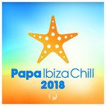 Papa Ibiza Chill 2018