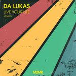 Live Your Life (Original Mix)