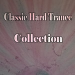 Classic Hard Trance Collection