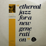 Decon Curates: Ethereal Jazz For A New Generation