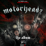 Motorheadz (The Album)