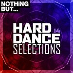 Nothing But... Hard Dance Selections Vol 14