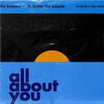 All About You (The Knocks VIP Mix)