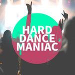 Hard Dance Maniac