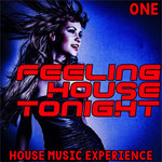 Feeling House Tonight One (All Night House Music Sessions)