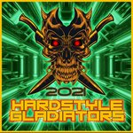 Hardstyle Gladiators 2021