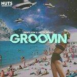 Groovin (Original Mix)
