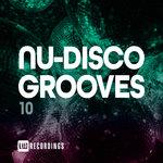 Nu-Disco Grooves Vol 10
