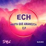 Hasta Que Amanezca EP