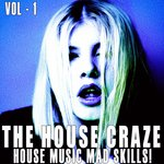 The House Craze Vol 1