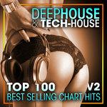 Deep House & Tech-House Top 100 Best Selling Chart Hits + DJ Mix V2