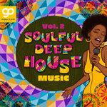 Soulful Deep House Music Vol 2