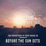 Before The Sun Sets (Saudade Selections)