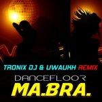 Dancefloor (Tronix DJ & Uwaukh Remix)