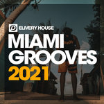 Miami Grooves 2021