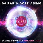 Divine Rhythm Trilogy Pt. 3 (Ravers Remix)