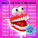Talk To Me (Tick Tock)