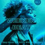 Weekend Beats (Deep-House & House Midnight Grooves) Vol 1