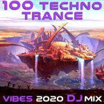 100 Techno Trance Vibes 2020 (DJ Mix)