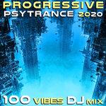 Progressive Psy Trance 2020 100 Vibes DJ Mix