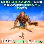 Progressive Goa Trance Beach 2020 100 Vibes DJ Mix
