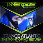 The Point Of No Return (Original Mix)