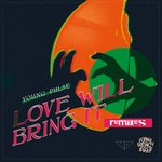 Love Will Bring It (Remixes)