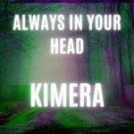 Always In Your Head