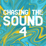 Chasing The Sound 4