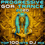 Progressive Goa Trance 2020 - Top 100 Hits DJ Mix (unmixed tracks)