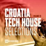 Croatia Tech House Selections Vol 13