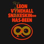 Snakeskin - Has-Been