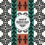 Secrets Of Electronic Music: Afro House Edition Vol 5
