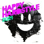 Happy Hardstyle 2021