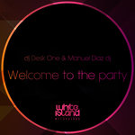 Welcome To The Party (Original Mix)