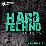Nothing But... Hard Techno Anthems Vol 01