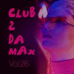Club 2 Da Max Vol 26