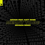 Meant To Be (Movada Extended Remix)