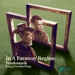 In A Faraway Region