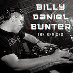 Billy Daniel Bunter - The Remixes