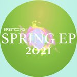 Street King presents Spring EP
